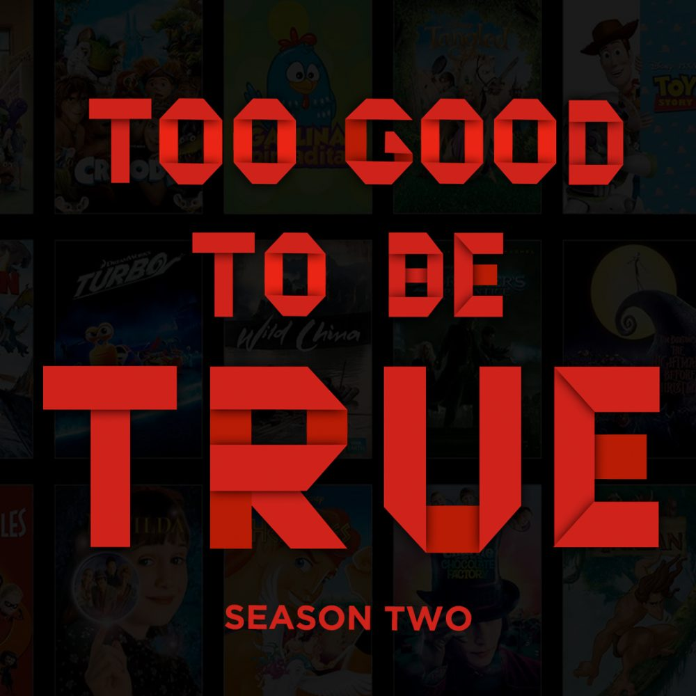 Too Good To Be True - Season Two