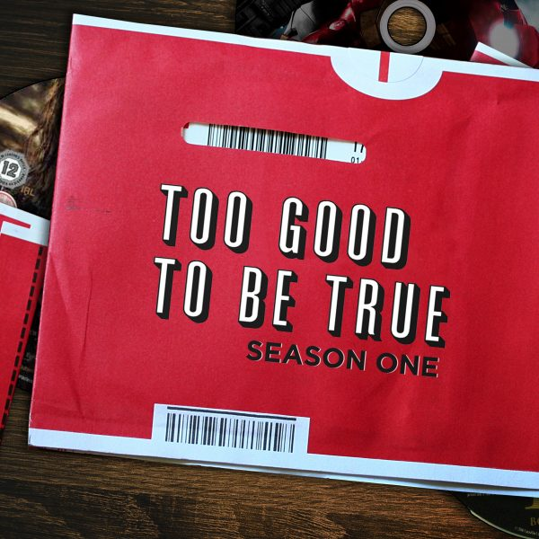 Too Good To Be True - Season One
